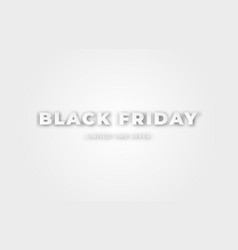black friday paper cut effect poster special vector image