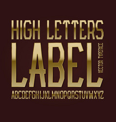 high letters label typeface golden font isolated vector image
