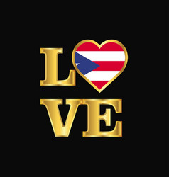 love typography puerto rico flag design gold vector image