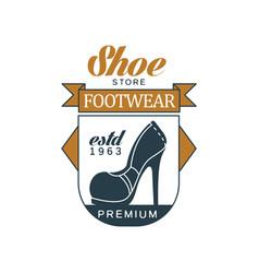 Shoe store footwear estd 1963 vintage badge for vector