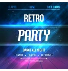 Dance Retro Party Poster Template Night Retro vector image
