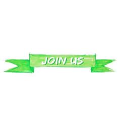 Join us ribbon vector
