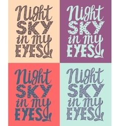 romantic poster night sky in my eyes vector image