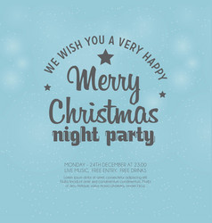 we wish you very happy merry christmas night vector image