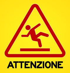 Yellow and red attenzione symbol vector image