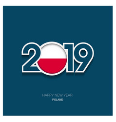 2019 poland typography happy new year background vector