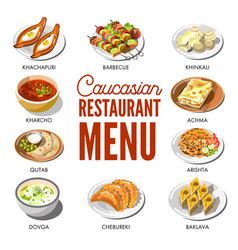 caucasian restaurant menu with traditional dishes vector image