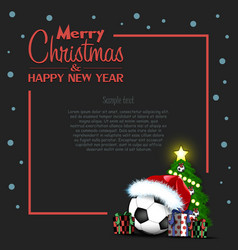 happy new year christmas frame with soccer ball vector image