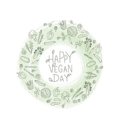 Happy vegan day sign with green vegetables frame vector
