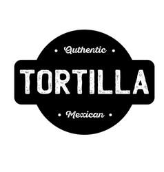 Tortilla label label vector
