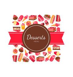 desserts menu banner template tasty sweets vector image