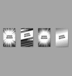 Dynamic and speed design monochrome posters vector