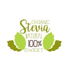 Organic stevia natural sweet logo symbol healthy vector
