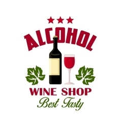 Wine shop sign of bottle and glass icons vector image vector image