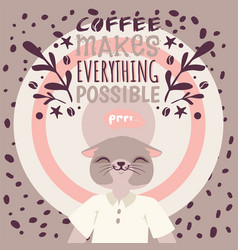 coffee addiction banner coffee makes everything vector image