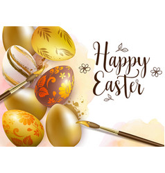 Hand painted golden easter eggs and paintbrush vector