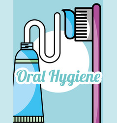 oral hygiene toothpaste and brush vector image