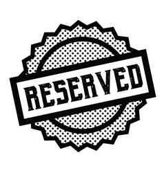 Reserved stamp on white vector