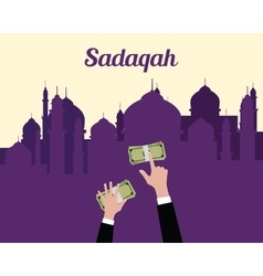 sadaqah concept moslem islam give money with hand vector image