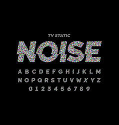 tv static noise effect font design vector image