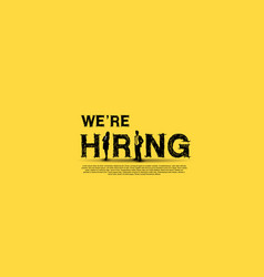 We are hiring simple design with businesswoman vector