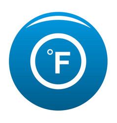 Fahrenheit icon blue vector