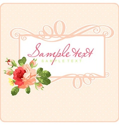 Beautiful Greeting card with frame and pink roses vector image vector image