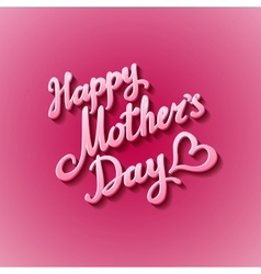 Happy Mothers Day Festive Holiday vector image