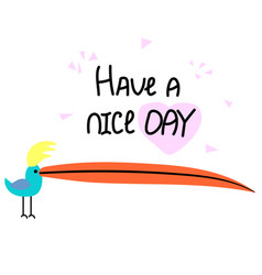 Have-nice-day vector