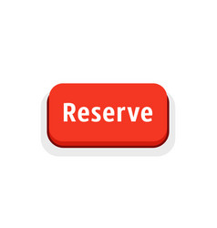 red reserve button isolated on white vector image