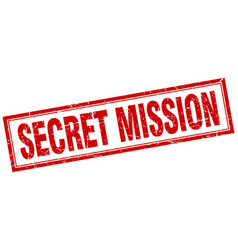 Secret mission red grunge square stamp on white vector