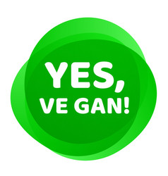 vegan label yes ve gan green badge icon vector image