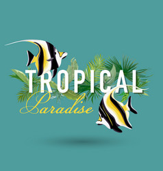 tropical palm leaves and exotic fish design vector image vector image