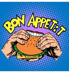Bon appetit Burger sandwich is delicious fast food vector
