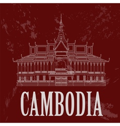 Cambodia landmarks Royal Palace Phnom Penh Retro vector image