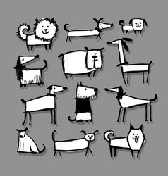 Funny dogs collection sketch for your design vector