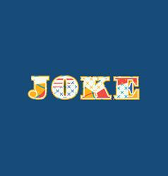 Joke concept word art vector