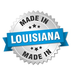 made in Louisiana silver badge with blue ribbon vector image
