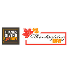 thanksgiving day holiday celebration in november vector image