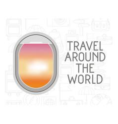 window airplane travel around the world vector image