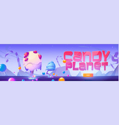 Candy planet poster with landscape with sweets vector