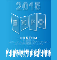 expo 2013 annual event advertising glass vector image