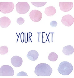 Hand paint watercolor backround for your text vector