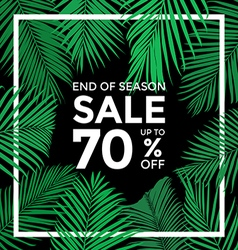 End of season sale banner Plam leaves with with b vector image