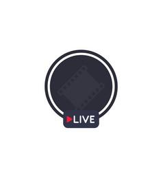 live stream broadcast icon vector image