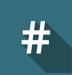 hashtag icon with long shadow social media symbol vector image