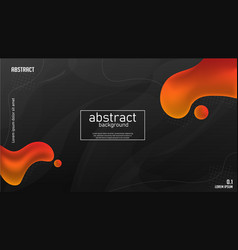 Abstract orange liquid with dark background vector