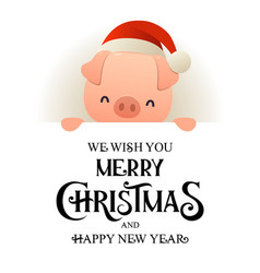 cute pig in santa hat stands behind signboard vector image