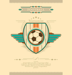 football poster in retro style with emblem and vector image