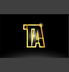 Gold black alphabet letter ta t a logo vector